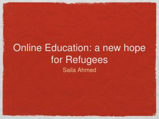 Online Education: a new hope for Refugees