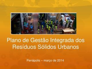 Plano de Gestão Integrada dos Resíduos Sólidos Urbanos
