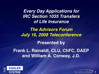 Every Day Applications for  IRC Section 1035 Transfers  of Life Insurance