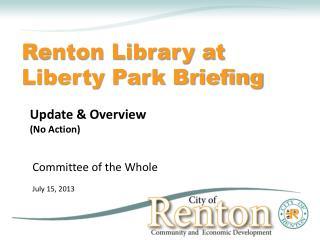 Renton Library at Liberty Park Briefing