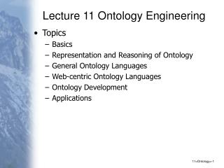 Lecture 11 Ontology Engineering