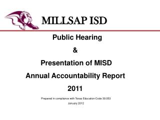 Public Hearing &  Presentation of MISD Annual Accountability Report   2011