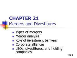 CHAPTER 21 Mergers and Divestitures