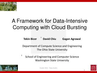 A Framework for Data-Intensive Computing with Cloud Bursting