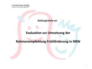 Evaluation zur Umsetzung der  Rahmenempfehlung Frühförderung in NRW