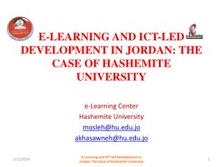 E-Learning and ICT-led Development in Jordan: The Case of Hashemite University