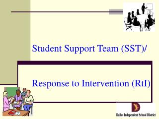 Student Support Team (SST)/ Response to Intervention (RtI)
