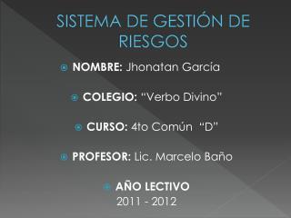 SISTEMA DE GESTIÓN DE RIESGOS