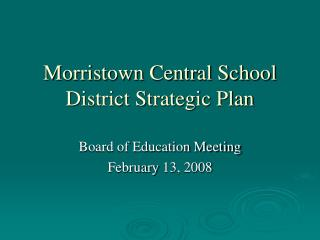Morristown Central School District Strategic Plan