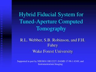 Hybrid Fiducial System for Tuned-Aperture Computed Tomography