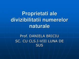 Proprietati ale divizibilitatii numerelor naturale
