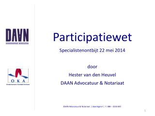 Participatiewet Specialistenontbijt 22 mei 2014 door  Hester van den Heuvel