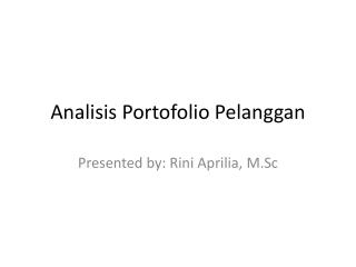 Analisis Portofolio Pelanggan