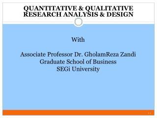 QUANTITATIVE & QUALITATIVE RESEARCH ANALYSIS & DESIGN
