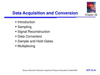 Data Acquisition and Conversion