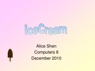Alice Shen Computers 8 December 2010