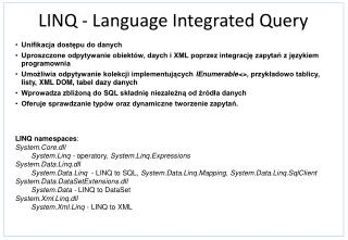 LINQ -  Language Integrated Query