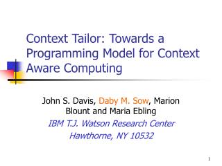 Context Tailor: Towards a Programming Model for Context Aware Computing
