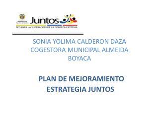 SONIA YOLIMA CALDERON DAZA COGESTORA MUNICIPAL ALMEIDA BOYACA