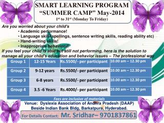 "SMART LEARNING PROGRAM ""SUMMER CAMP"" May-2014 1 st  to 31 st  (Monday To Friday)"