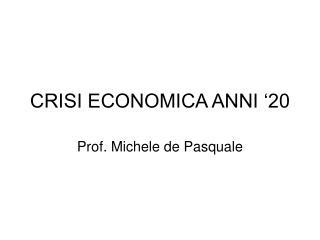 CRISI ECONOMICA ANNI '20