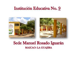 Institución Educativa No.  9