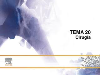 TEMA 20 Cirugía