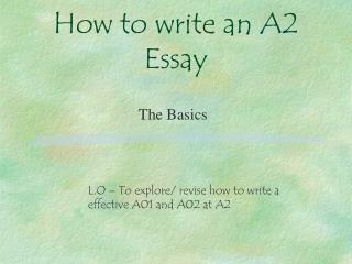 How to write an A2 Essay
