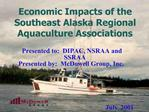 Economic Impacts of the Southeast Alaska Regional Aquaculture Associations