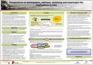 Perspectives on participation, wellness, satisfying and meaningful life :  Implications to AAC