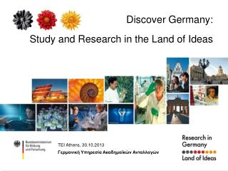 Discover  Germany: Study and Research in the Land of  Ideas