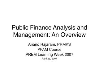 Public Finance Analysis and Management: An Overview