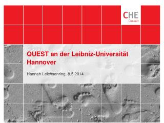 QUEST an der Leibniz-Universit�t Hannover