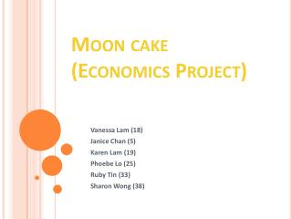Moon cake (Economics Project)