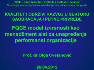 FQCE model izvrsnosti kao menadžment alat za unapređenje performansi organizacije