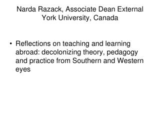 Narda Razack, Associate Dean External York University, Canada