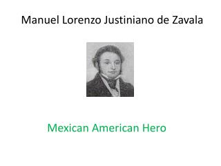 Manuel Lorenzo Justiniano de Zavala
