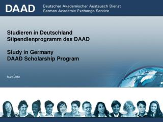 Stu dieren  in Deutschland Stipendienprogramm des DAAD Study in Germany DAAD Scholarship Program