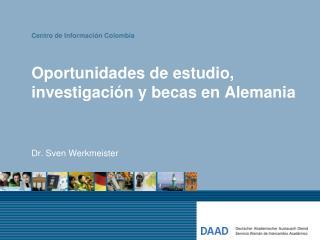 Oportunidades de estudio, investigación y becas en Alemania
