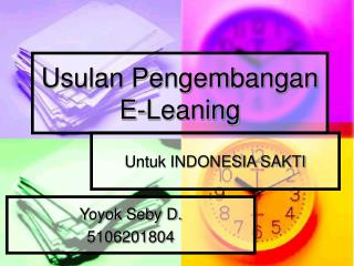Usulan Pengembangan E-Leaning