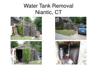 Water Tank Removal Niantic, CT