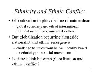 Ethnicity and Ethnic Conflict