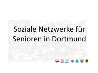 Soziale Netzwerke für Senioren in Dortmund
