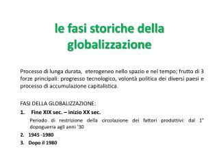 l e fasi storiche della globalizzazione
