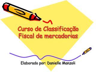 Curso de Classifica  o Fiscal de mercadorias