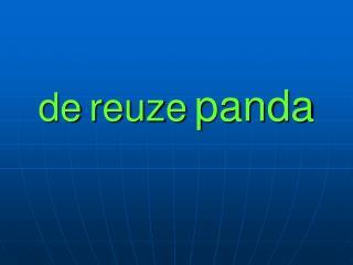 de reuze panda