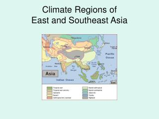 Climate Regions of  East and Southeast Asia