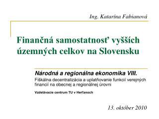 Finančná samostatnosť vyšších územných celkov na Slovensku