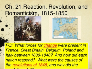 Reaction, Revolution, and Romanticism,  1815 - 1850