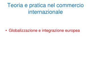 Teoria e pratica nel commercio internazionale